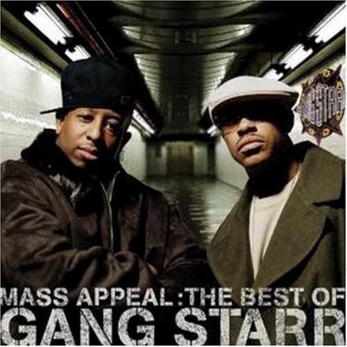 Gang Starr - Mass Appeal_ The Best Of Gang Starr - Zortam Music
