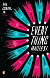 Everything Matters! (09) by Jr, Ron Currie [Paperback (2010)]