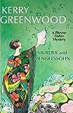 Murder and Mendelssohn: A Ph... - Kerry Greenwood