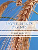 img - for People, Plants and Genes: The Story of Crops and Humanity book / textbook / text book