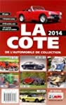 La Cote de l'Automobile de Collection...