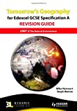 Steph Warren Tomorrow's Geography for Edexcel GCSE Specification A Revision Guide: Unit 2 The Natural Environment (TG)