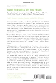 an analysis of the four theories of the press by fred s siebert theodore peterson and wilbur schramm View deepak rawani's profile  fred s siebert, theodore peterson and wilbur schramm-brought out their four theories of the press which went a long.