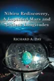 img - for Nibiru Rediscovery, A Lopsided Mars and Ancient Longitudes book / textbook / text book