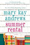 Summer Rental (0312642709) by Andrews, Mary Kay