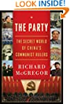 The Party: The Secret World of China'...