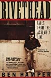 Rivethead : Tales from the Assembly Line (0446394009) by Hamper, Ben