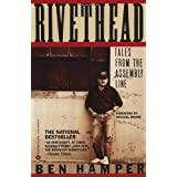 Rivethead: Tales from the Assembly Line ~ Ben Hamper