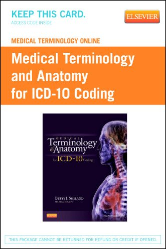 Medical Terminology Online For Medical Terminology And Anatomy For Icd-10 Coding (Access Code), 1E