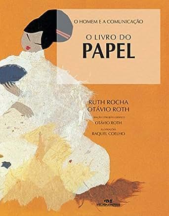 Amazon.com: O Livro do Papel (O Homem e a Comunicação) (Portuguese
