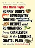img - for Hoppin' John's Lowcountry Cooking: Recipes and Ruminations from Charleston and the Carolina Coastal Plain book / textbook / text book