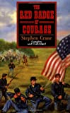 The Red Badge of Courage (Tor Classics) (0812504798) by Stephen Crane