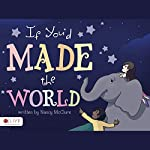 If You'd Made the World | Nancy McClure