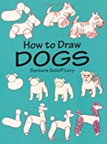 Free How to Draw Dogs (How to Draw (Dover)) Ebooks & PDF Download