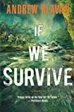 img - for If We Survive book / textbook / text book