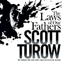 The Laws of Our Fathers: Kindle County, Book 4 Audiobook by Scott Turow Narrated by Robert G. Slade