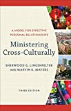 img - for Ministering Cross-Culturally: A Model for Effective Personal Relationships book / textbook / text book