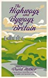 img - for The Highways and Byways of Britain book / textbook / text book