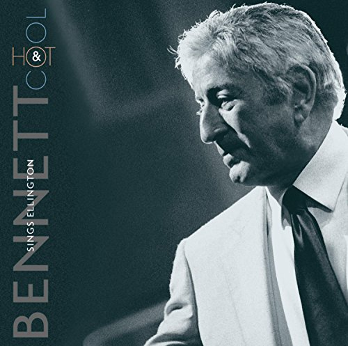 TONY BENNETT - Bennett Sings Ellington: Hot & Cool - Zortam Music