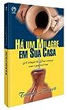 img - for Ha Um Milagre Em Sua Casa (Em Portuguese do Brasil) book / textbook / text book