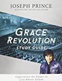 img - for Grace Revolution Study Guide: Experience the Power to Live Above Defeat book / textbook / text book