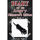 MINECRAFT: Diary of an Angry Minecraft Kitten – Saving the King (minecraft diary, minecraft pocket edition, minecraft books, minecraft handbook, minecraft … minecraft comics, minecraft seeds Book 3)