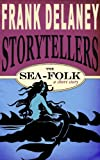 The Sea-Folk (Frank Delaney Storytellers Book 4)