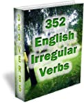 352 English Irregular Verbs - Practic...