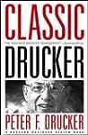 Classic Drucker: Essential Wisdom of...