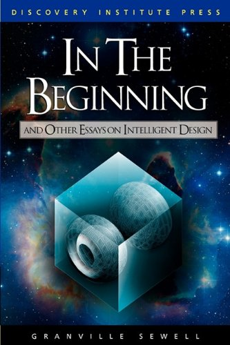 In the Beginning And Other Essays on Intelligent Design097903423X