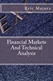 Financial Markets And Technical Analysis (English Edition)