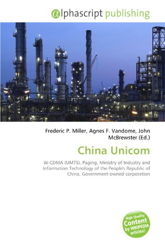 china-unicom-w-cdma-umts-paging-ministry-of-industry-and-information-technology-of-the-peoples-repub