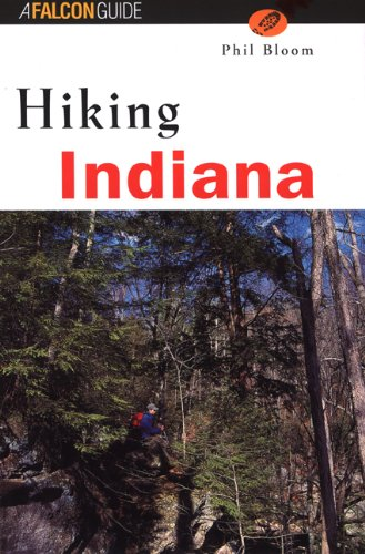 Hiking Indiana (State Hiking Guides Series)