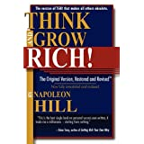 Think and Grow Rich!: The Original Version, Restored and Revisedby Napoleon Hill