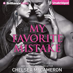 My Favorite Mistake | [Chelsea M. Cameron]