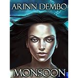 Monsoon - short story ~ Arinn Dembo