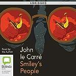 Smiley's People (Abridged) | John le Carré