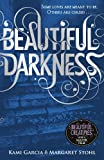 Kami Garcia Beautiful Darkness (Book 2) (Beautiful Creatures)