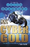 img - for Dot Robot: Cyber Gold: Cyber Gold book / textbook / text book