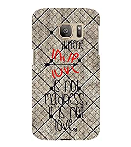 Love Quotes 3D Hard Polycarbonate Designer Back Case Cover for Samsung Galaxy S7 :: Samsung Galaxy S7 G930F :: Samsung Galaxy S7 Duos G930FD
