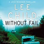 Without Fail: Jack Reacher 6 (       ABRIDGED) by Lee Child Narrated by Kerry Shale