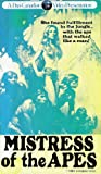 Mistress of the Apes [VHS]