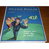 Million Dollar Vocabulary: Sharpen Your Verbal Edge For Success