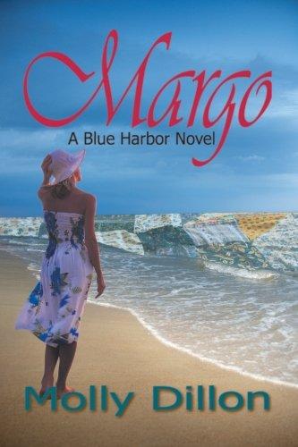 Book: Margo - A Blue Harbor Novel by Molly Dillon