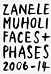 Zanele Muholi: Faces and Phases 2006-...