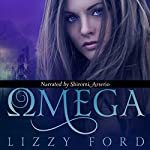 Omega: Omega Series, Book 1 | Lizzy Ford