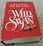 img - for Wild Swan Hardcover By Celeste De Blasis 1984 book / textbook / text book