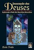 img - for Invoca  o dos Deuses (Em Portuguese do Brasil) book / textbook / text book