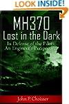 Malaysia Flight MH370 Lost in the Dar...