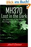 Malaysia Flight MH370 Lost in the Dar...
